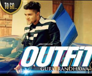 outfit lyrics guru randhawa