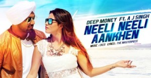 neeli neeli aankhen lyrics deep money