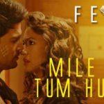 mile-ho-tum-humko-lyrics-fever-movie-400x210.jpg
