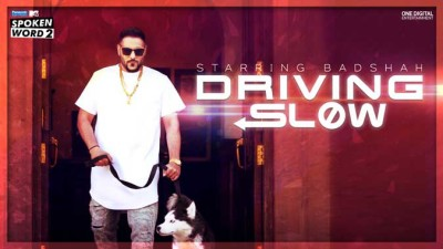 Driving Slow - Badshah lyrics