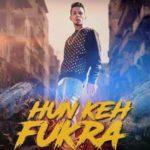hun-keh-fukra-lyrics-kambi-sukhe-400x323.jpg